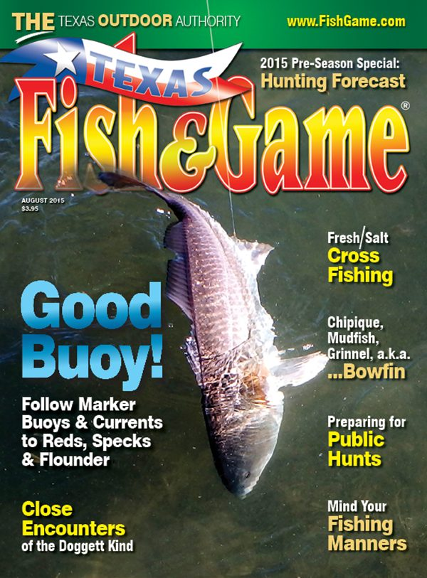 August 2015 texas fish game magazine for Texas fish and game magazine