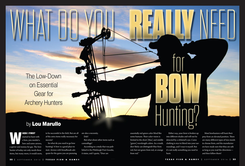 WHAT DO YOU REALLY NEED FOR BOW HUNTING? by Lou Marullo