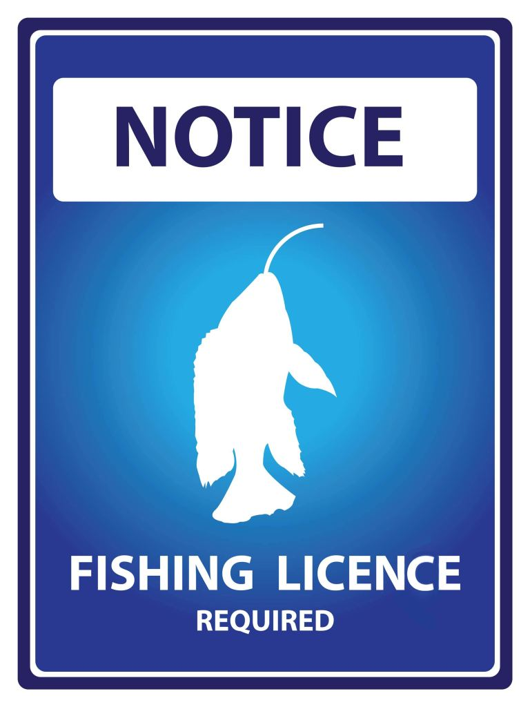 A blue sign that says – Notice, Fishing License Required
