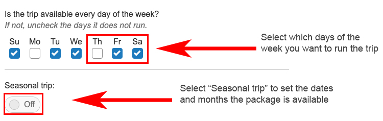 Annotated screenshot showing how to set a seasonal trip