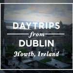 Daytrips from Dublin – Howth, Ireland