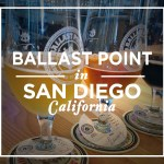 Ballast Point Brewing Company (San Diego, CA)