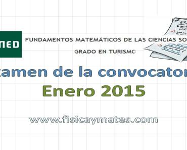 Examen resuelto Fundamentos Matemáticos Enero 2015 3