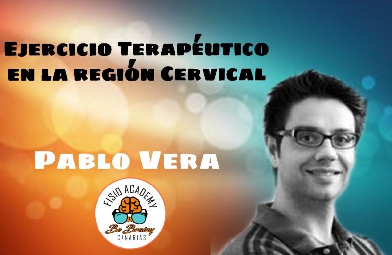 Ejercicio Terapéutico y Control Motor en las Alteraciones Sensoriomotoras Cervicales. Pablo Vera