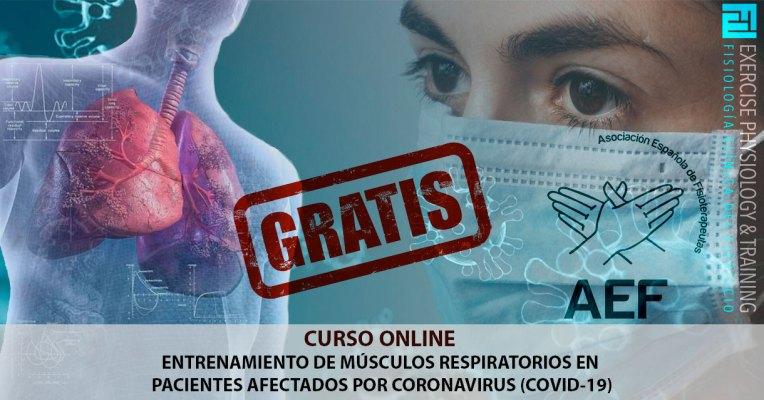 Curso Online Gratis - Entrenamiento Respiratorio Pacientes Coronavirus