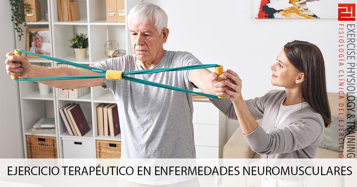 Ejercicio Terapéutico en enfermedades neuromusculares