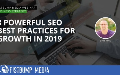 8 Powerful SEO Best Practices for Growth in 2019
