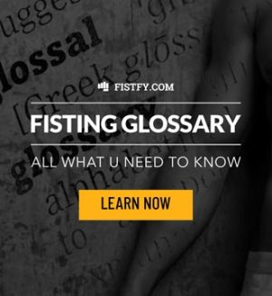 Anal fisting glossary