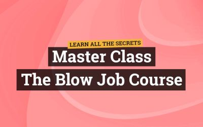 MASTER CLASS – The Blow Job Guide