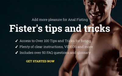 Fister's Tips and Tricks for Anal Fisting session