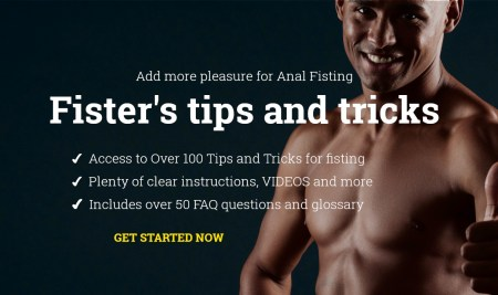 The Fister's Tips and Tricks Online course gives you answers to Anal Fisting fascinating questions, as genius tips, numerous tricks to ingenious sources of inspiration
