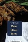 keto air fryer steak bites, keto air fryer recipe, keto steak recipe, air fried beef