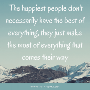 motivational-quote-happiest-people-don't-have-best-of-everything