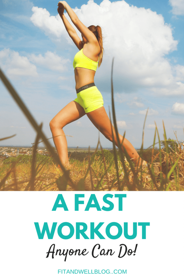 A Fast Workout Anyone Can Do!
