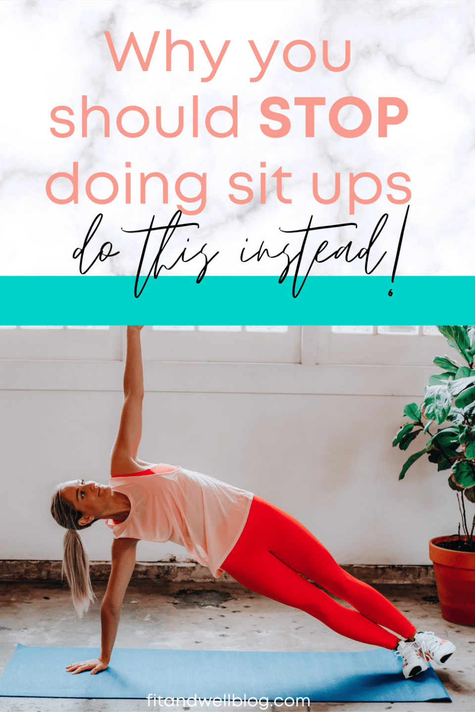 Why you should stop doing sit ups and do this instead!