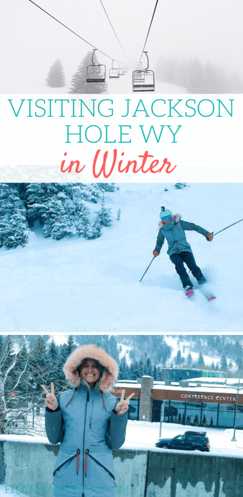 Visiting Jackson Hole Wyoming in Winter- fitandwellblog.com