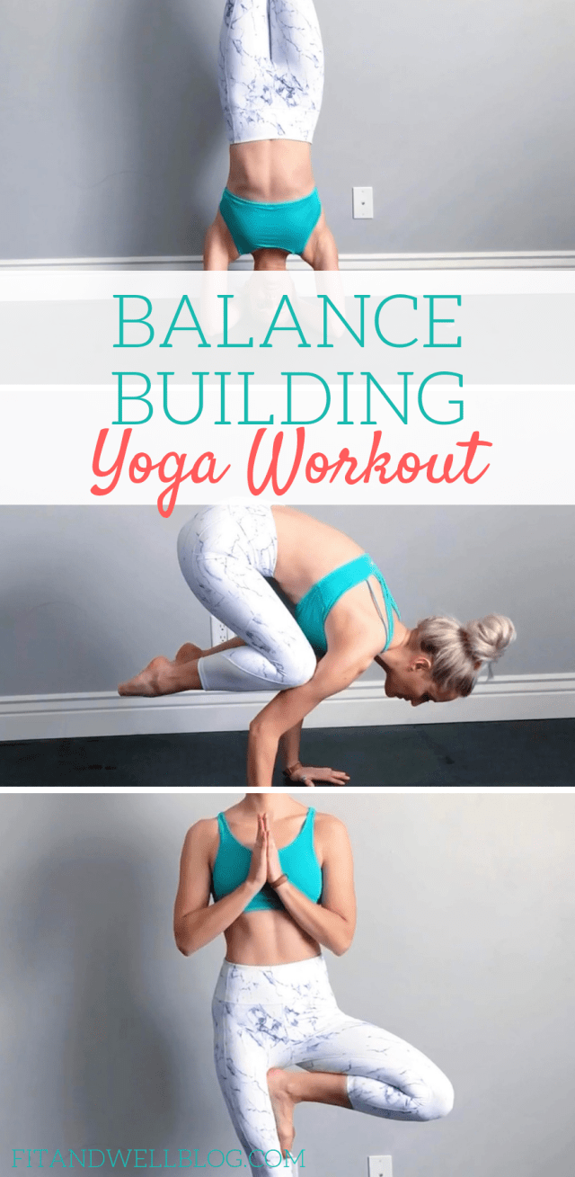 balance building yoga workout that you can do anywhere! fitandwellblog.com