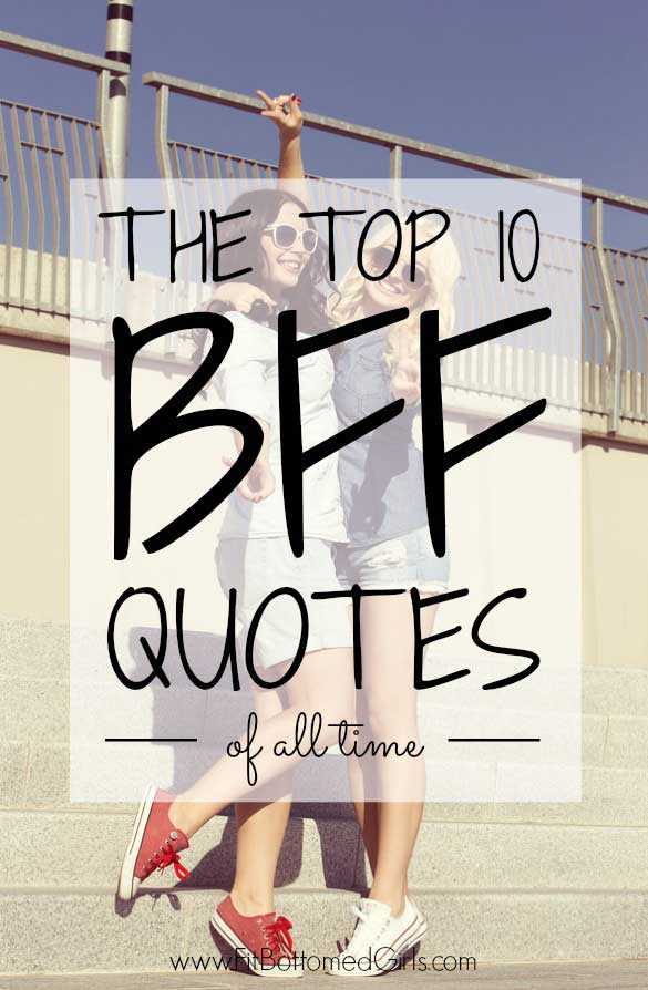 BFF quotes from Fit Bottomed Girls [Weekly Round-Up at High-Heeled Love]