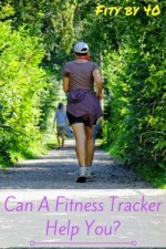 Can A Fitness Tracker Help You?