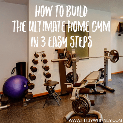 How to Build the Ultimate Home Gym in 3 Easy Steps