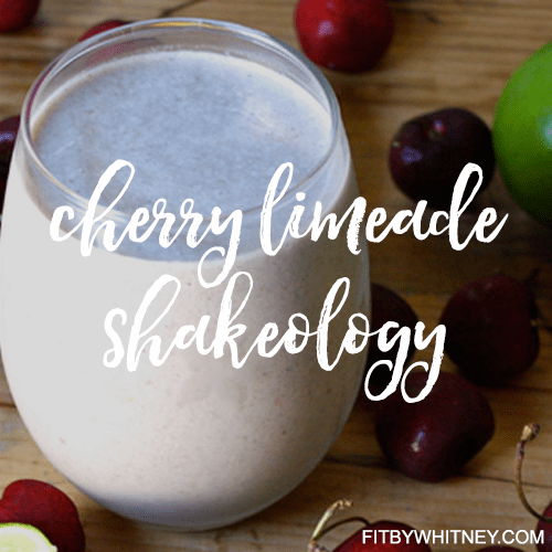 Cherry Limeade Shakeology Recipe