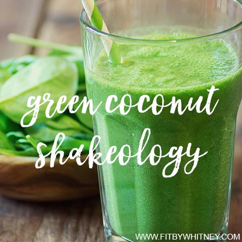Green Coconut Shakeology Recipe