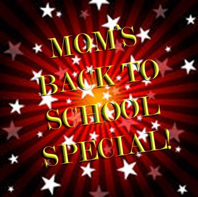 MOMS BACK TO SCHOOL