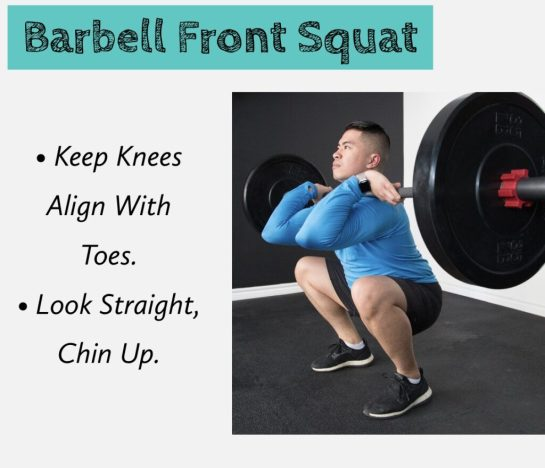 squat variation- barbell front squat