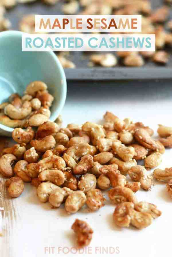 Maple Sesame Roasted Cashews Fit Foodie Finds