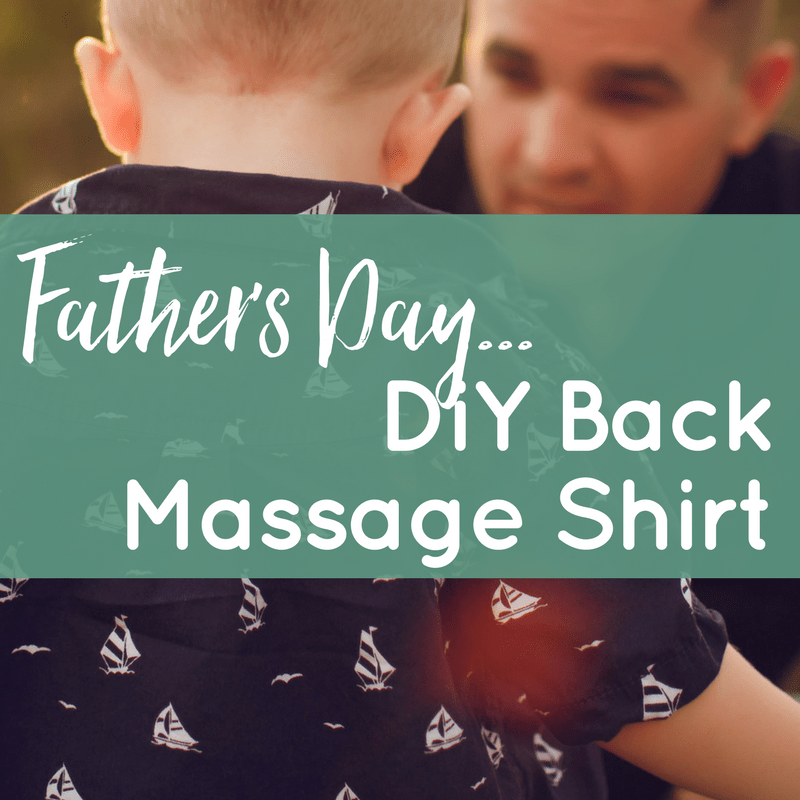 "9d120881c Father's Day Gift Idea Countdown #1: ""I'll Always Have your Back"" Massage  Shirt"