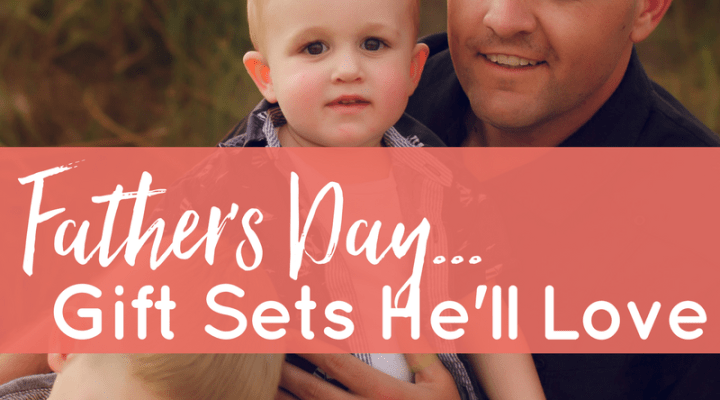 Father's Day Gift Idea Countdown #2: DiY Gift Sets He'll LOVE