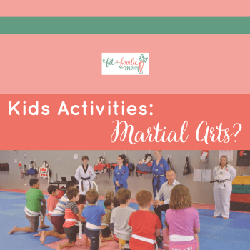 Kids Activities: What About Martial Arts?