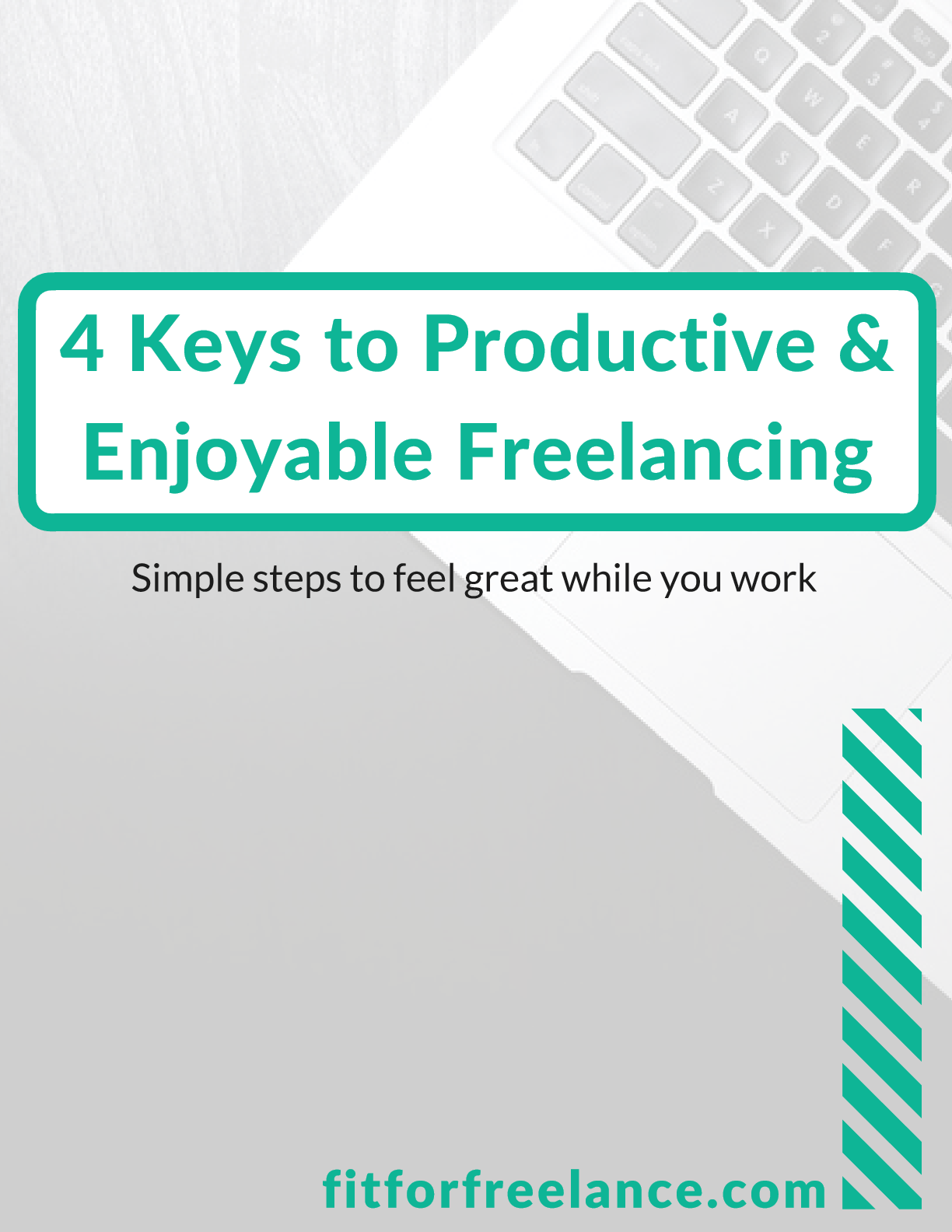 Simple steps to feel great while you work