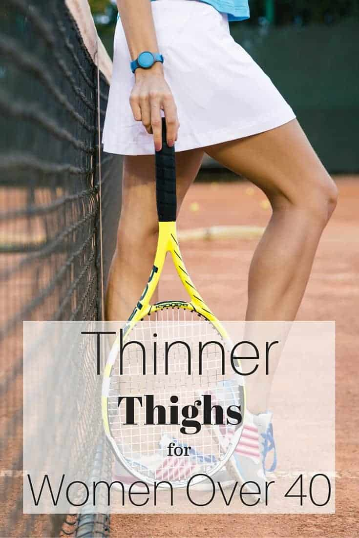 thinner thighs