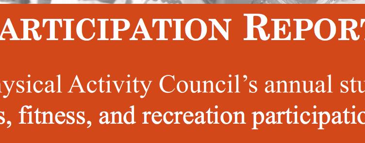 Physical Activity Council Participation Report