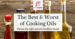 The Best and Worst Cooking Oil