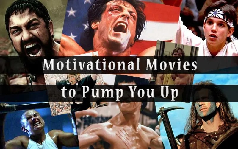 Motivational Movies to Pump you up