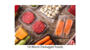 10 Worst Packaged Foods