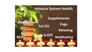 Immune System Health - yoga - reiki - meditation - sleep - relaxing - tai chi - supplements