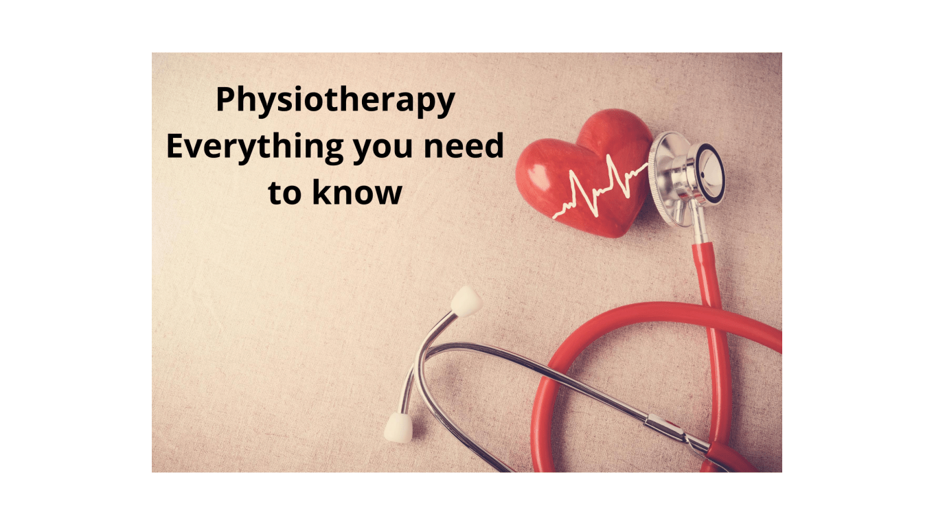 Physiotherapy Everything you need to know