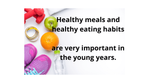 Healthy meals and healthy eating habits