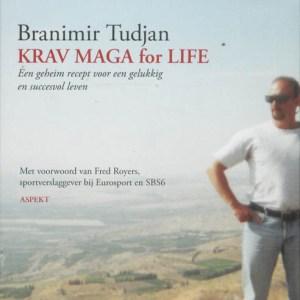Krav Maga for Life - Branimir Tudjan - Paperback (9789059119284)