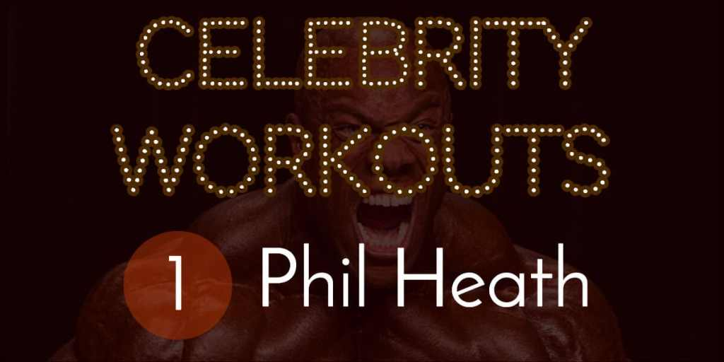 Phil Heath Workout Routine
