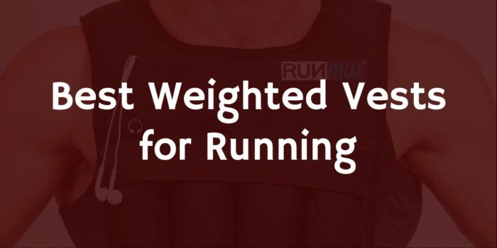 Best Weighted Vests for Running