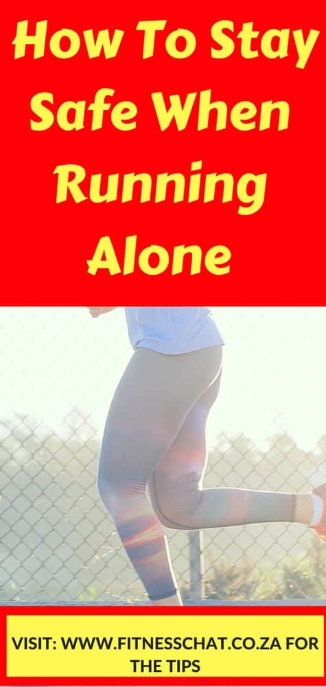RUNNING SAFETY TIPS , HOW TO STAY SAFE WHEN RUNNING ALONE