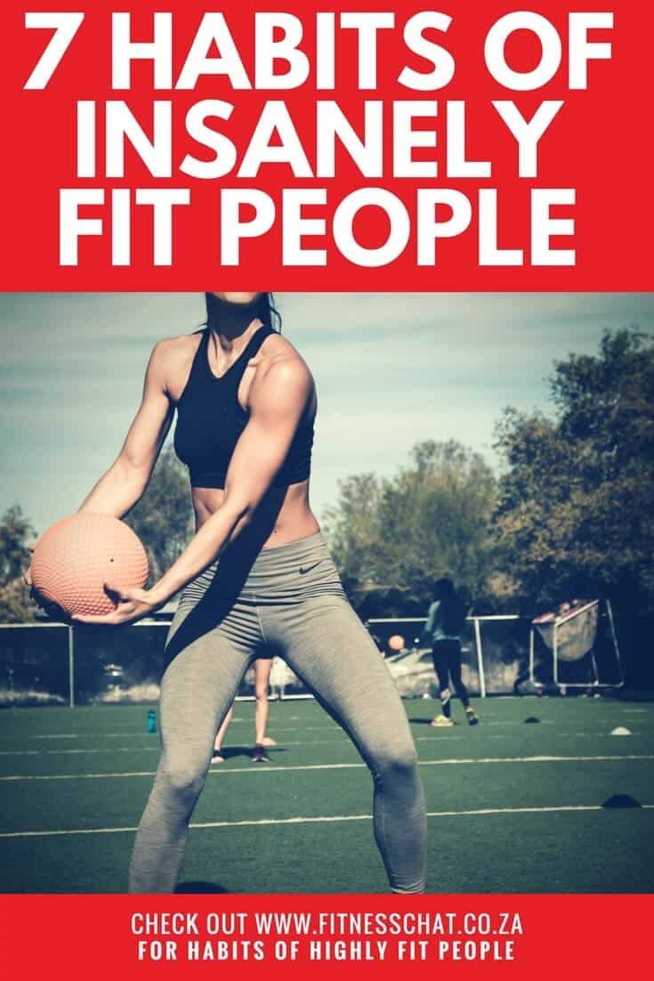 You know the 7 habits of highly effective people now you must know the 7 habits of highly fit people