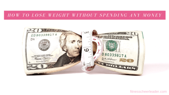These 4 great tips will help you to lose weight without spending any money