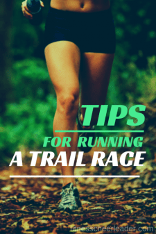 Tips for running (and surviving) a trail race.