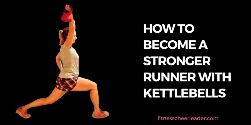 HOW TO BECOME A STRONGER RUNNER WITH KETTLEBELLS - This is a great post with a workout and instructional videos. #running