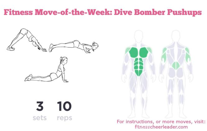 Fitness move-of-the-week: Dive Bomber Pushups. For instructions, or more moves of the week visit: http://www.fitnesscheerleader.com